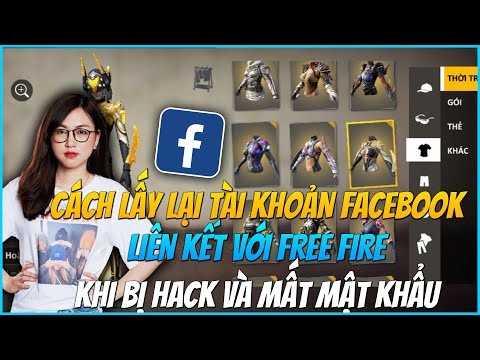 làm thế nào để lấy lại nick facebook bị hack - (Free Fire) - Hướng Dẫn Lấy Lại Nick Facebook Free Fire Khi Bị Hacker Hoặc Mất Mật Khẩu Facebook