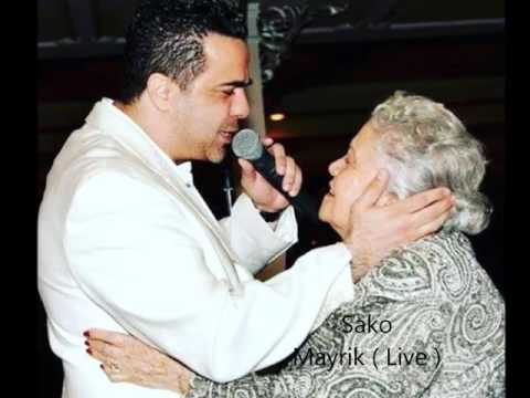 Sako - Mayrik | Սաքո - մայրիկ