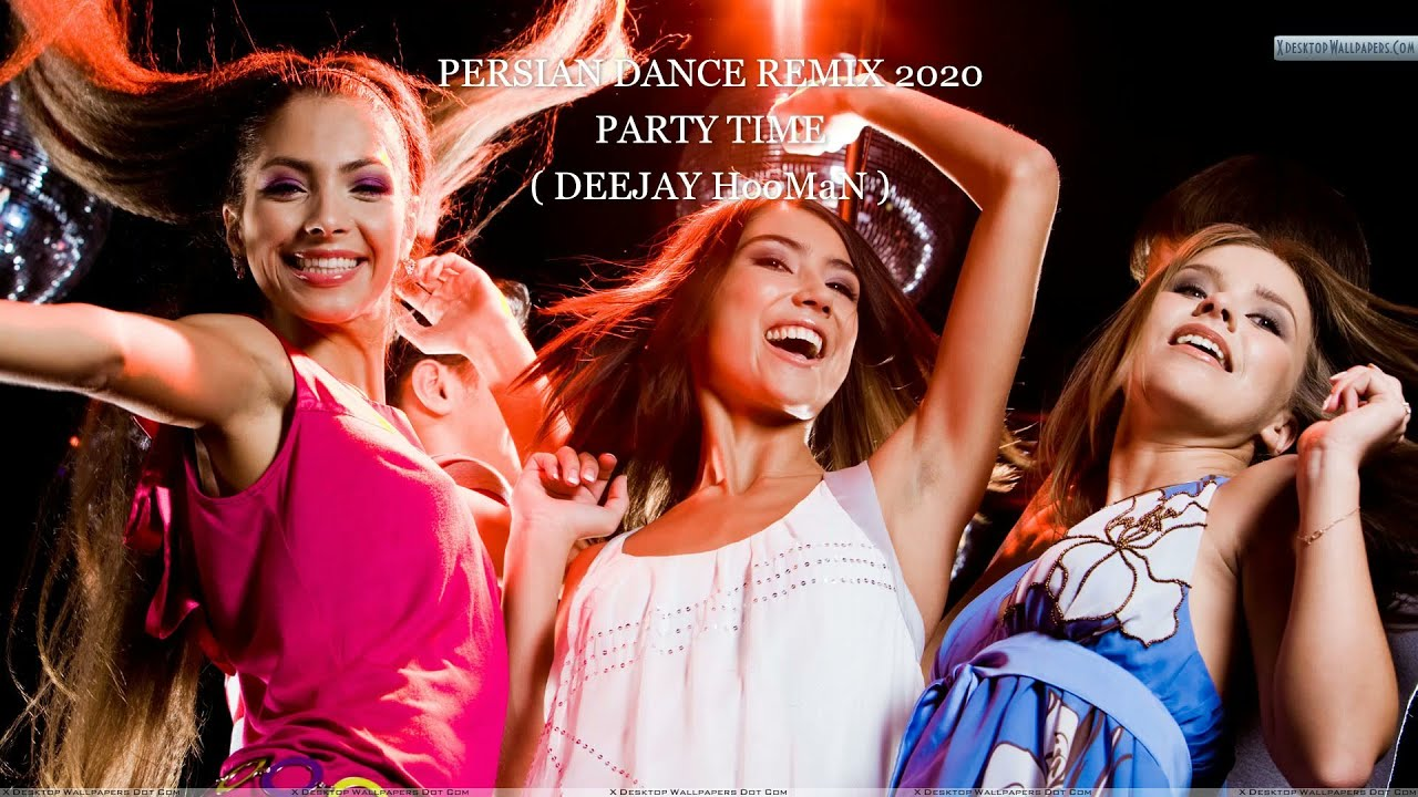 PERSIAN DANCE REMIX 2020 PARTY TIME ریمیکس شاد رقصی از آهنگ های ایرانی و ترکی