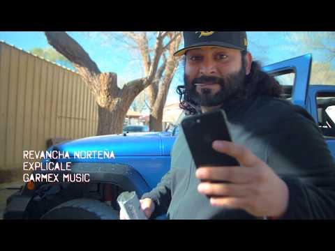Revancha Norteña - Explícale (Video Oficial One Take)