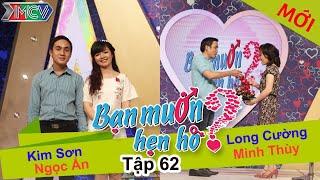 BẠN MUỐN HẸN HÒ - Tập 62 | Kim Sơn - Ngọc An | Long Cường - Minh Thùy | 11/01/2015