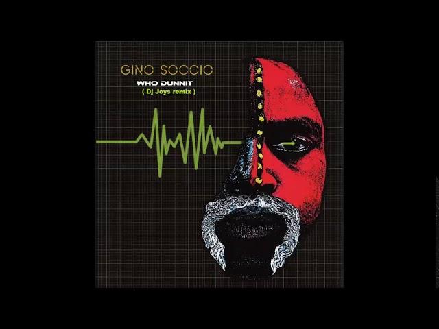 Gino Soccio - Who dunnit ( Dj Joys remix )