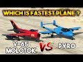 GTA 5 ONLINE : PYRO VS V-65 MOLOTOK (WHICH IS BEST PLANE ?)