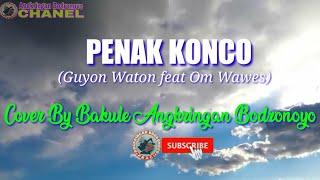 Penak konco (guyon waton feat om wawes ...
