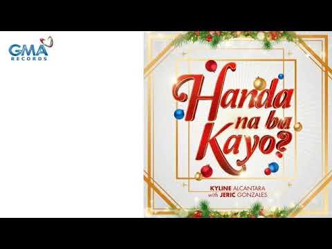 Kyline Alcantara - Handa Na Ba Kayo? (Lyrics)