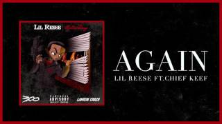 Lil Reese - Again feat. Chief Keef ( Audio)
