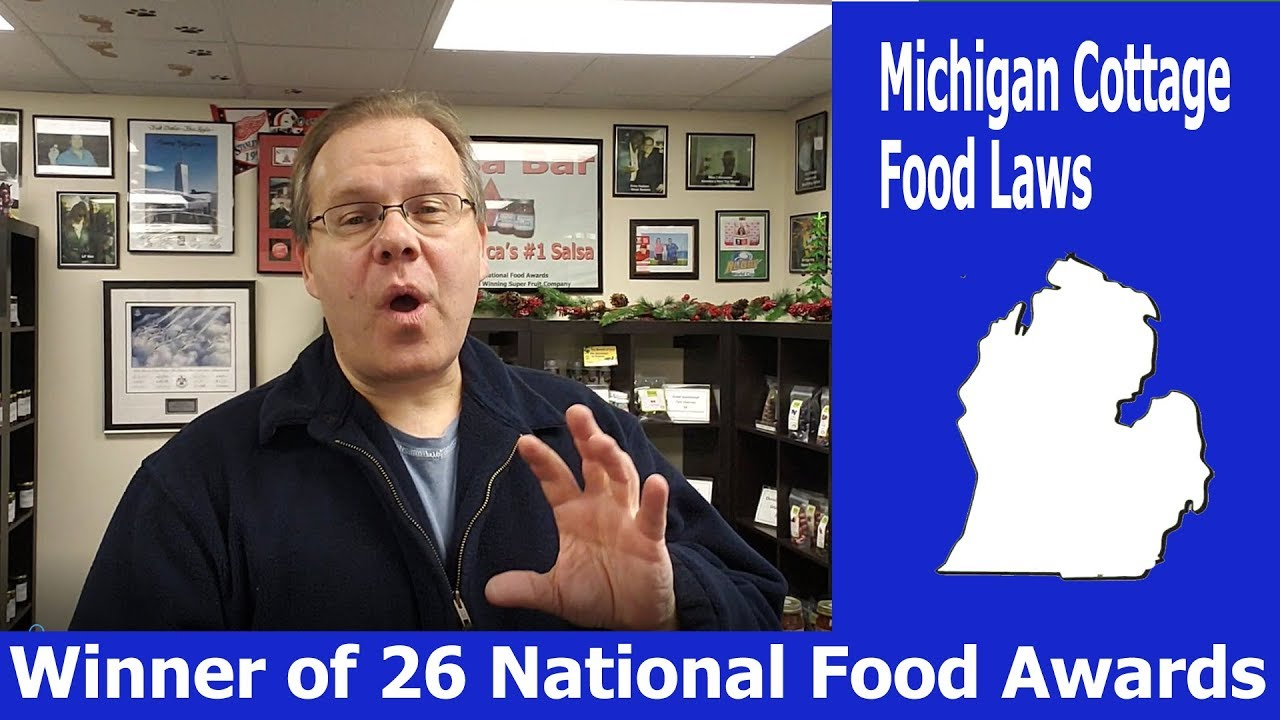 Michigan Cottage Food Laws - Winner of 26+ National Food Awards