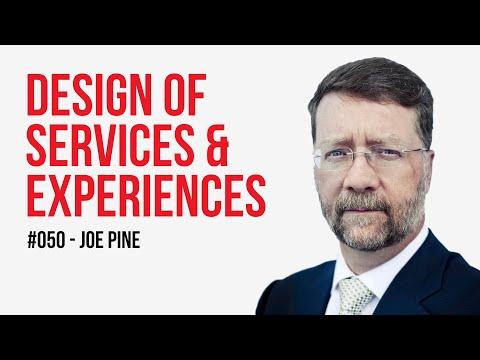 Should you design services or experiences? / Joe Pine / Episode #50