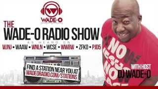 Wade-O Radio Show - Episode 352 Mix of the Week 1