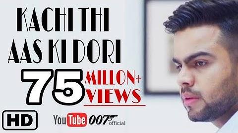 kachi thi aas ki dori || latest video || #oo7official