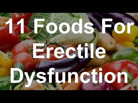 What foods to eat for erectile dysfunction