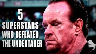 5 Superstars who beat The Undertaker: 5 Things