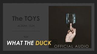 The TOYS - TOY [OFFICIAL AUDIO]