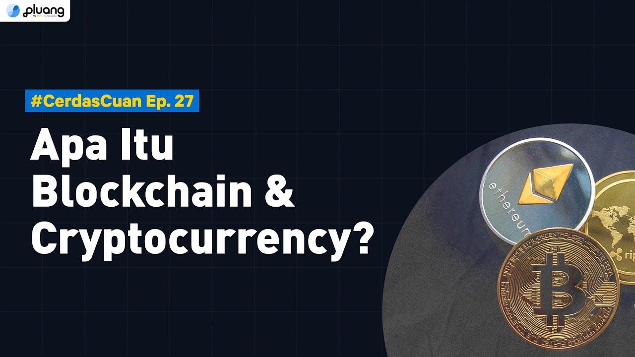 Apa Itu Blockchain & Cryptocurrency? | Hubungan Blockchain dengan Cryptocurrency