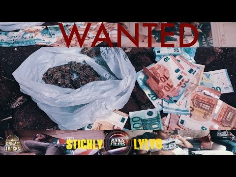 Stickly x Lylyo  Wanted   ⎢KINGS FILMS