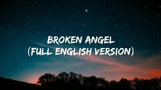 """Arash - Broken Angel (Ft.Helena) (Full English Version Lyrics) """"I'm so lonely broken angel"""""""