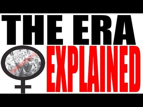 The Equal Rights Amendment (ERA) Explained