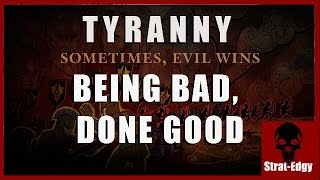 Tyranny - A Game For Awful People