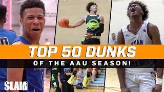 BEST Dunks of the AAU Season! 🔥 SLAM Top 50 Friday