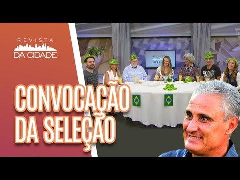 Bate-papo Sobre A CONVOCAÇÃO Da Seleção Brasileira + BOLÃO - Revista Da Cidade (15/05/18)