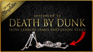 The Lebron James DUNK that KILLED Jason Terry | A FULL AUTOPSY | The NBA STORYTELLER