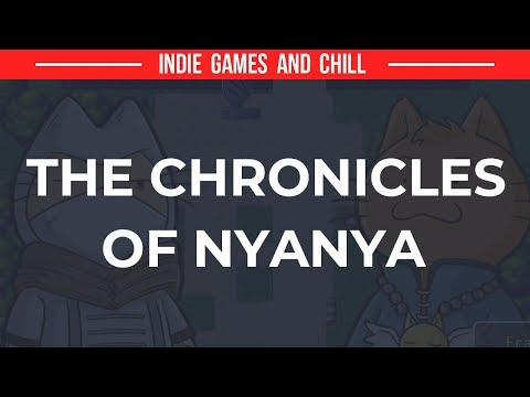 The Chronicles of Nyanya - First Impressions/Giveaway Game Keys!   @TheAltPlay  