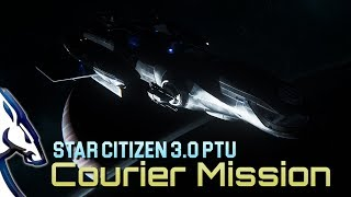 Star Citizen 3 0 PTU: Courier missions