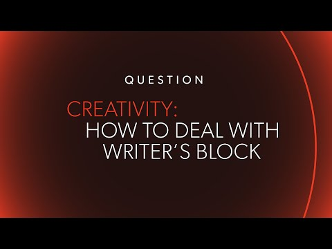 Writers Block & How to Deal With It