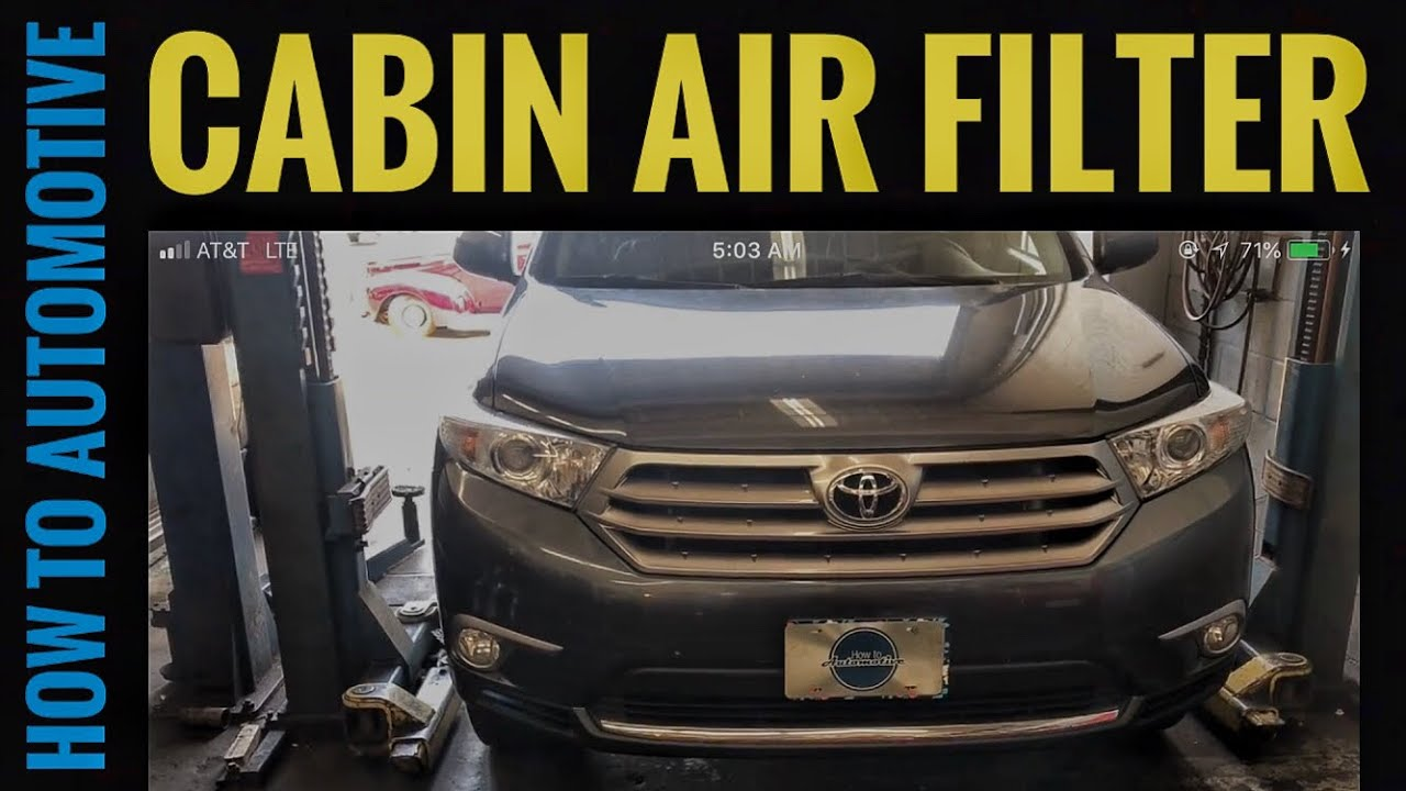 How to replace the cabin air filter on a 2007 2013 toyota highlander