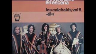 Los Calchakis en Escena 1975 full album