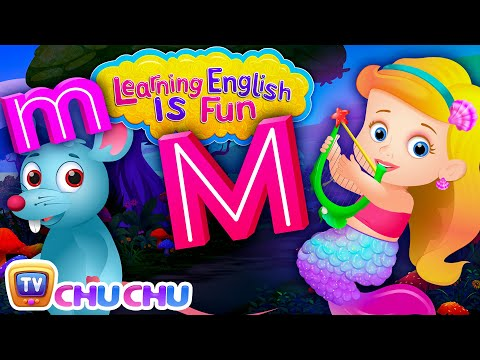 Alphabet M Song | Learning English Is Fun™ | ChuChu TV Phonics & Words For Preschool Children - วันที่ 26 Feb 2018