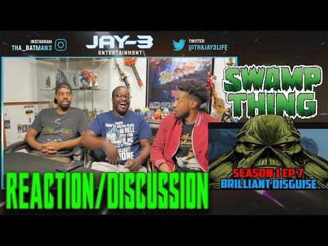 Swamp Thing: Season 1 Ep 7 (Brilliant Disguise) Reaction/Discussion
