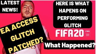 FIFA 20 EA ACCESS Glitch Patched ? Here Is What Happens on performing the glitch| EA Access Glitch|
