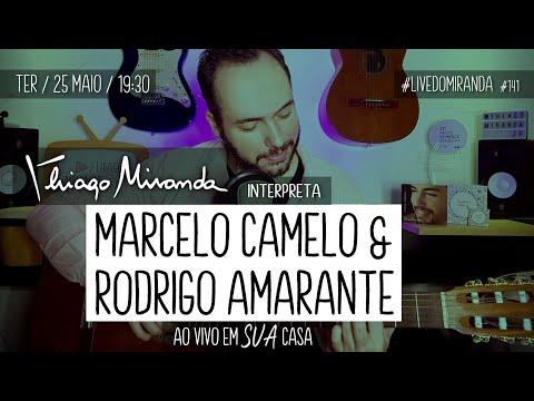 Thiago Miranda interpreta MARCELO CAMELO E RODRIGO AMARANTE - LOS HERMANOS #LiveDoMiranda #141