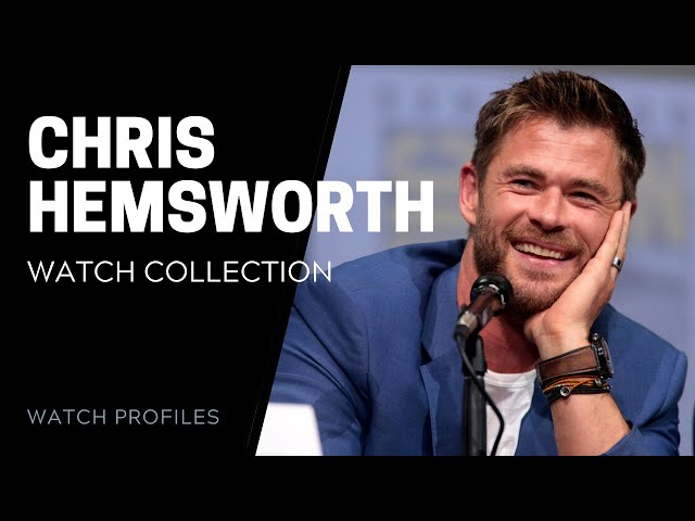 Chris Hemsworth Watch Collection | SwissWatchExpo [Watch Collection]