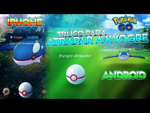 TRUCO PARA CAPTURAR a KYOGRE !! (ANDROID & IOS) - Pokemon Go