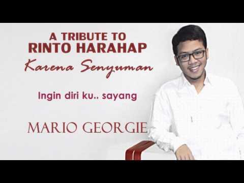 """""""A Tribute To Rinto Harahap"""" Karena Senyuman - Mario Georgie"""