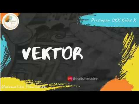 vektor-(persiapan-ukk-matematika-peminatan-kelas-x)