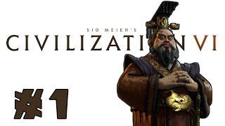 Let's Play: Civilization VI - Cultural China! - Part 1