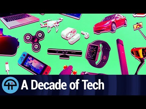 A Look Back at the Gadgets of the Decade