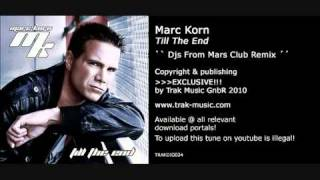 Marc Korn - Till The End (Djs From Mars Club Remix)