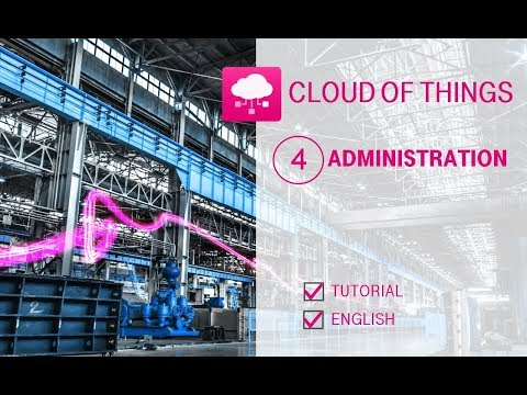 Tutorial: Cloud of Things - Administration