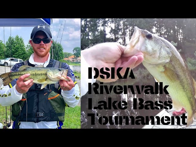 DSKA Riverwalk Lake Bass Tournament - 2019