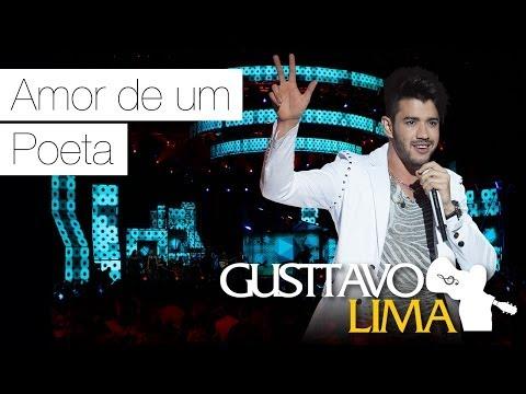 Gusttavo Lima - Amor de Um Poeta - [DVD Ao Vivo Em São Paulo] (Clipe Oficial)
