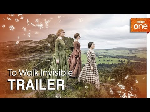To Walk Invisible:   BBC One Christmas 2016