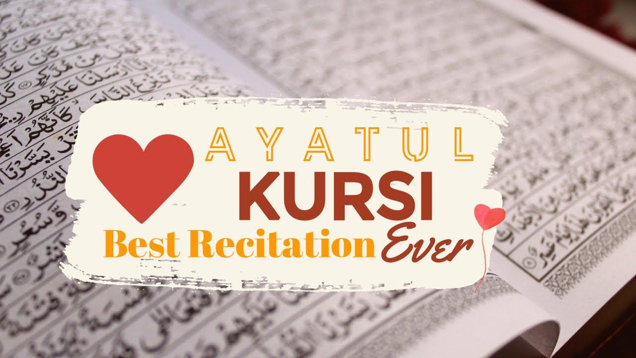 Ayatul Kursi I The most beautiful Quran Recitation| Heart