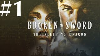 Broken Sword: The Sleeping Dragon Walkthrough part 1