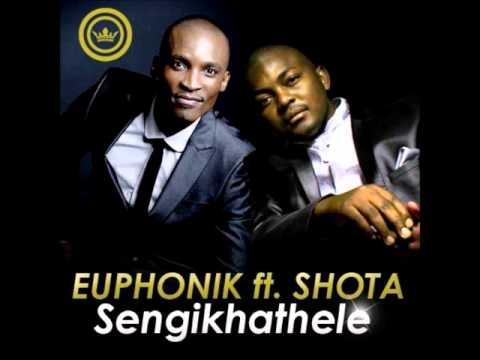 Euphonik Feat. Shota - Seng'Khathele (Original Mix)