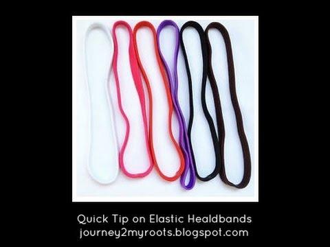 Quick Tip: Stretching Elastic Headbands