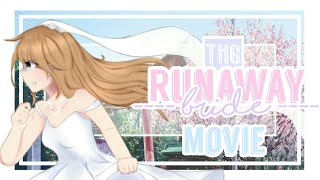 「Gacha Life」The Runaway Bride | Original? | Movie